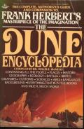 The Dune Encyclopedia: The Complete, Authorized Guide and Companion to