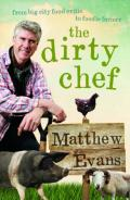 The dirty chef: from big city food critic to foodie farmer