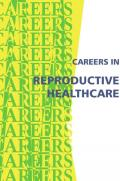 Careers in Reproductive Healthcare