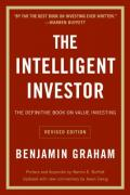 The Intelligent Investor: The Definitive Book On Value Investing, Revised Edition