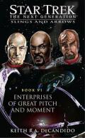 Slings and Arrows Book VI: Enterprises of Great Pitch and Moment