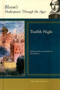 Twelfth Night (Bloom's Shakespeare Through the Ages)