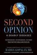 Second opinion : 8 deadly diseases : Western medicine, Eastern medicine : you power, together they could save your life