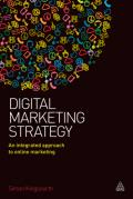 Digital Marketing Strategy: A Practical Approach to Integrated Online Marketing