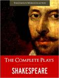 The Complete Plays (Complete Works Collection)