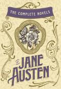 The Complete Novels of Jane Austen: Emma, Pride and Prejudice, Sense and Sensibility, Northanger Abbey, Mansfield Park, Persuasion, and Lady Susan: Emma, ... (w/Lady Susan)