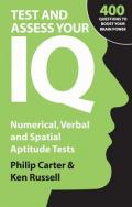 Test and Assess Your IQ: Numerical, Verbal and Spatial Aptitude Tests