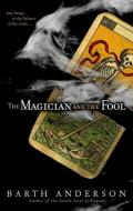 The Magician and the Fool