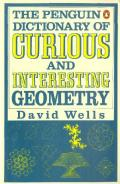 The Penguin Dictionary of Curious and Interesting Geometry