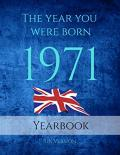 The Year You Were Born 1971: This 79 Page A4 Book Is Full of Interesting Facts and Trivia Over Many Topics Including UK Events, Adverts From the 1971, Cost of Living, Sport, Movies, Music and So Much More