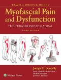 Travell, Simons Simons' Myofascial Pain and Dysfunction: The Trigger Point Manual