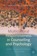 Multicultural Responsiveness in Counselling and Psychology: Working with Australian Populations
