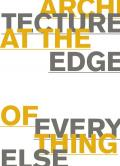Architecture at the Edge of Everything Else (The MIT Press): 01