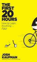 The First 20 Hours: How to Learn Anything...Fast!