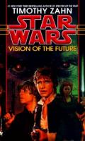 Vision of the Future [The Hand of Thrawn: Book 2]