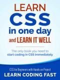 Learn CSS in One Day and Learn It Well: CSS for Beginners with Hands-on Project