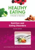 Nutrition and Eating Disorders, Second Edition (Healthy Eating: A Guide to Nutrition)