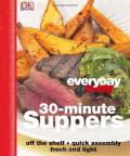30 Minute Supper (Everyday Easy)