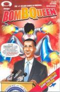 Bomb Queen Vi #1  Comic  By Jimmie Robinson President Barack Obama Cover, App, Story