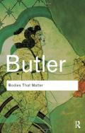 Bodies That Matter: On the Discursive Limits of 'Sex'