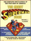 The Great Superman Book (The Complete Encyclopedia of Comic Book Heroes; Vol. 3)
