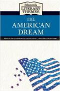 The American Dream (Bloom's Literary Themes)