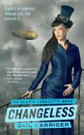 Changeless: The Parasol Protectorate: Book the Second