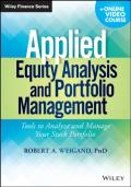 Applied Equity Analysis and Portfolio Management: Tools to Analyze and Manage Your Stock Portfolio