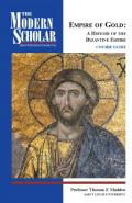 Empire of gold : a history of the Byzantine empire