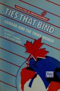 Ties That Bind: Canada and the Third World