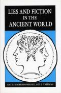 Lies and Fiction in the Ancient World (Classics)