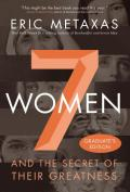 7 women: and the secret of their greatness