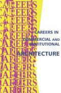 Careers in Commercial and Institutional Architecture