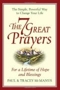 The 7 Great Prayers: For a Lifetime of Hope and Blessings