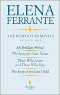 The Neapolitan Novels (My Brilliant Friend, The Story of a New Name, Those Who Leave and Those Who Stay, The Story of the Lost Child)