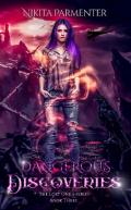 Dangerous Discoveries (The Lost One's #3)