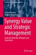 Synergy Value and Strategic Management: Inside the Black Box of Mergers and Acquisitions