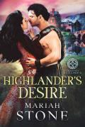 Highlander's Desire: A Scottish Historical Time Travel Romance (Called by a Highlander Book 5)