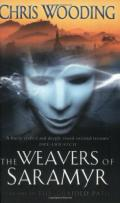The Weavers of Saramyr (The Braided Path series)