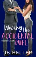 Wooing His Accidental Wife (Unexpected Lovers #5)