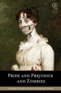 Pride and prejudice and zombies: the classic Regency romance -- now with ultraviolent zombie mayhem!