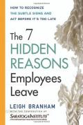The 7 hidden reasons employees leave: how to recognize the subtle