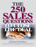 The 250 Sales Questions To Close The Deal - PDFDrive.com
