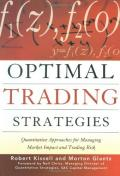 Optimal trading strategies: quantitative approaches for managing market impact and trading risk