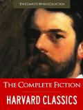 The Complete Fiction Collection: 200 of the Greatest Works