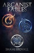 Arcanist Fables (Frith Chronicles Book 6)