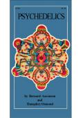 Psychedelics, The Uses and Implications of Hallucinogenic Drugs