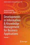 Developments in Information & Knowledge Management for Business Applications: Volume 1
