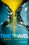 Time Travel ; Probability and Impossibility