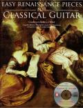 Easy Renaissance Pieces for Classical Guitar: With a CD of Performances Book/CD